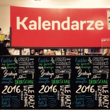 Nowy Kalendarz Motywacyjny na 2016 rok już w sprzedaży!